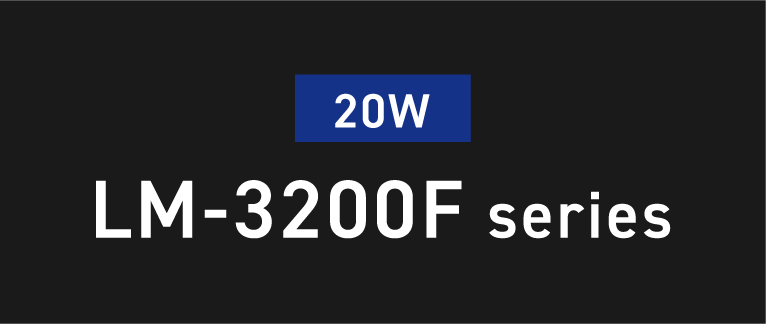 20W LM-3200F series